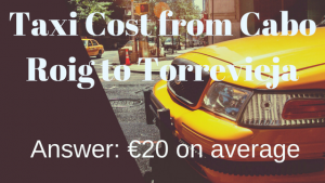 how much is a taxi from cabo roig to torrevieja
